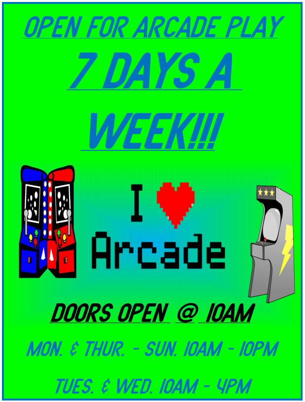 OPEN FOR ARCADE PLAY